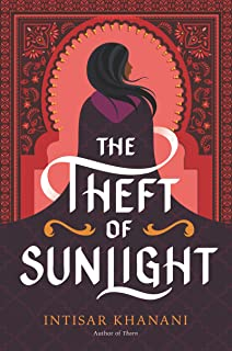 The Theft of Sunlight (Dauntless Path Book 2)