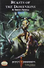 Beasts of the Dominions (Savage Worlds, Beasts & Barbarians, S2P30003)