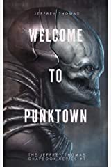Welcome to Punktown: A Trio of Dark Science Fiction Stories Kindle Edition