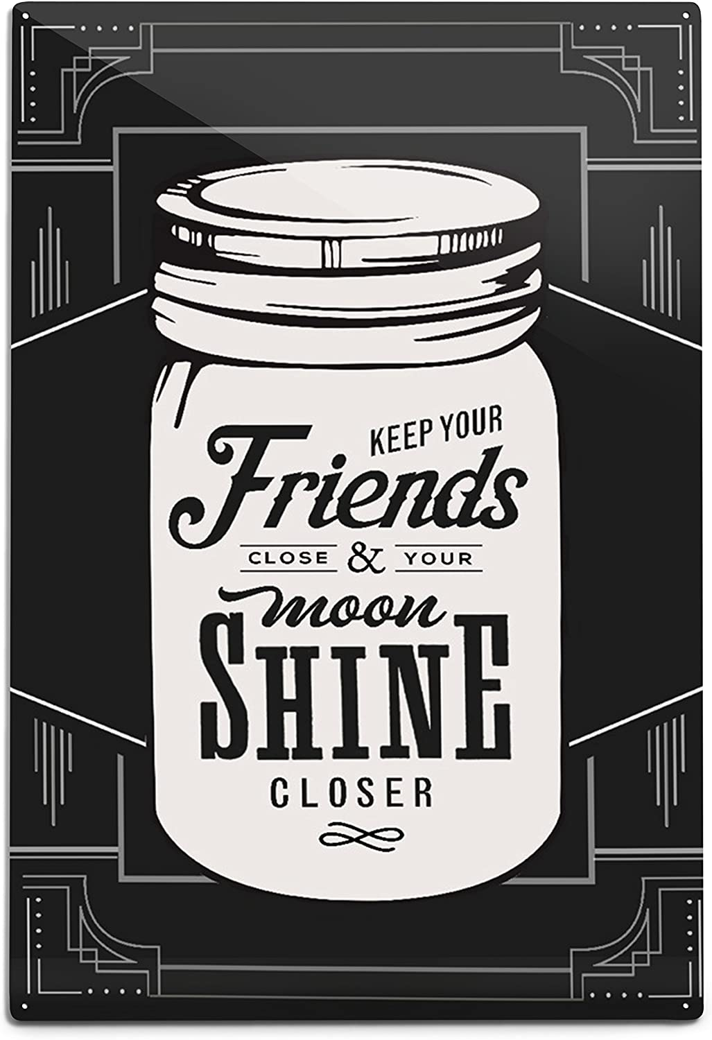 National products Lantern Press Moonshine Keep Your Aluminum Charlotte Mall 12x18 Close Friends