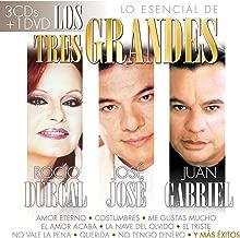 LO ESENCIAL DE LOS TRES GRANDES - ROCIO DURCAL - JOSE JOSE - JUAN GABRIEL ( 3 CDS + DVD )