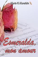 Esmeralda, mon amour Format Kindle