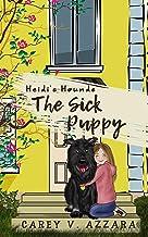 Heidi's Hounds: Book 1: The Sick Puppy