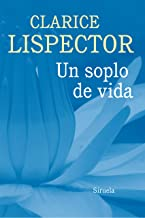 Un soplo de vida (Biblioteca Clarice Lispector nº 8) (Spanish Edition)