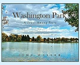 Washington Park: A Jewel Among Peers
