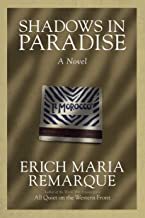 erich maria remarque shadows in paradise