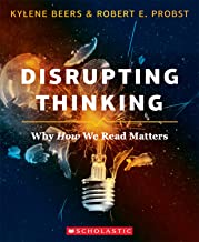 Disrupting Thinking: Why How We Read Matters (English Edition)