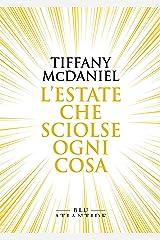 L'estate che sciolse ogni cosa (Blu Atlantide) (Italian Edition) Format Kindle
