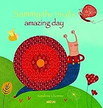 Sammy the Snail's Amazing Day