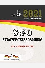 StPO - Strafprozessordnung: Mit Nebengesetzen (Aktuelle Gesetze 2021) (German Edition) Kindle Edition