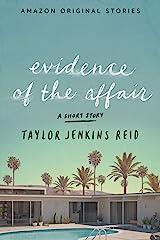 Evidence of the Affair Kindle Edition