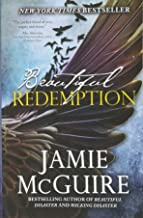 Beautiful Redemption: A Novel (The Maddox Brothers Series)