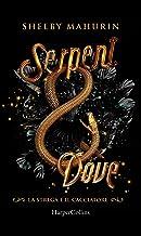 Serpent and Dove (Edizione Italiana): La strega e il cacciatore