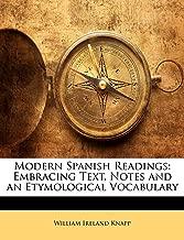عصري الإسبانية readings: embracing نص ، ملاحظات و etymological vocabulary (إصدار الإسبانية)