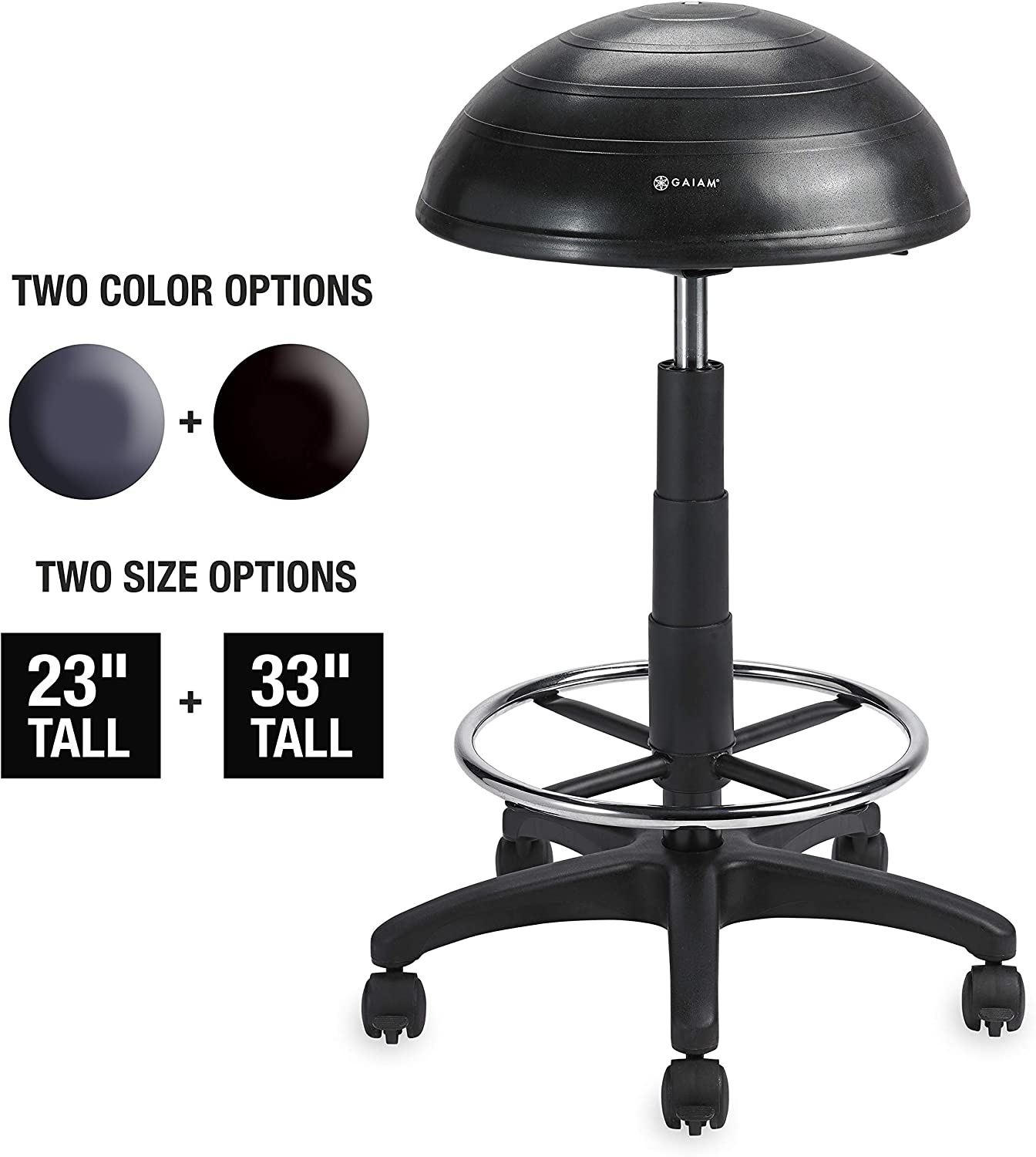 Gaiam Balance Ball Chair Stool, Half-Dome Stability Ball Adjustable Tall Office Sit Stand Swivel Desk Chair Drafting Stool with Round Foot Rest for Standing Desks Home or Office - Black 33
