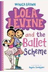Lola Levine and the Ballet Scheme Kindle Edition
