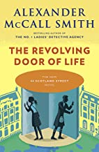 The Revolving Door of Life: 44 Scotland Street Series (10) (The 44 Scotland Street Series)
