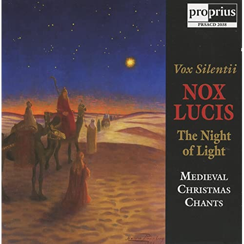 Nox Lucis (Night of Light): Medieval Chants for Christmas