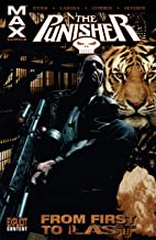Punisher Max: From First To Last (The Punisher (2004-2009))