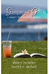 Glimpses of God: a summer devotional for women (Glimpses of God Devotional Series) Kindle Edition