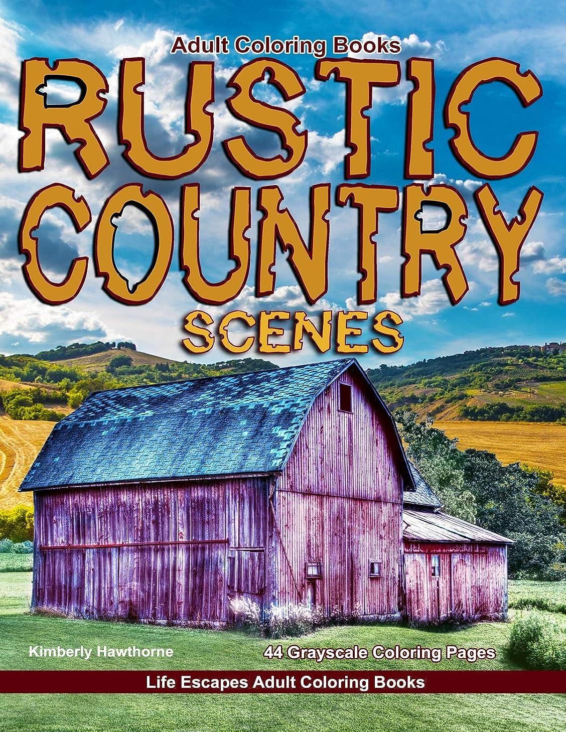 節約仮称奪うAdult Coloring Books Rustic Country Scenes: 44 grayscale coloring pages of rustic country scenes, barns, tractors, wagons, farms, chickens, roosters, horses, cows and more