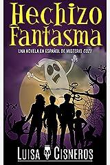 Hechizo Fantasma: Una novela en español de misterio cozy (Zach Dane, detective de lo sobrenatural nº 2) (Spanish Edition) Kindle Edition