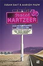 Hotel Hartzeer: van eerste blauwtje tot meest recente echtscheiding
