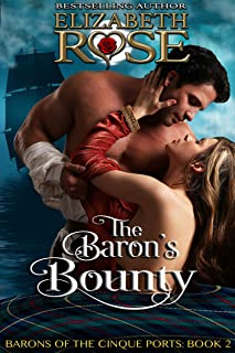 The Baron's Bounty (The Barons of the Cinque Ports Series Book 2)
