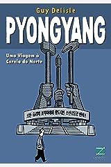 Pyongyang: Uma viagem à Coreia do Norte (Terra Clara) (Portuguese Edition) Kindle Edition