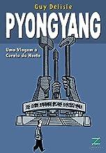 Pyongyang: Uma viagem à Coreia do Norte (Terra Clara) (Portuguese Edition)