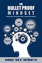 The Bulletproof Mindset (English Edition)