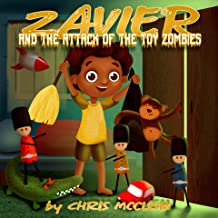 Zavier and the Attack of the Toy Zombies