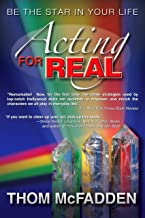 Acting for Real: Be the Star in you life
