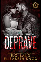 Deprave (DeLancy Crime Family Book 2) Kindle Edition