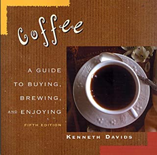 Coffee: A Guide to Buying, Brewing, and Enjoying, Fifth Edition (English Edition)