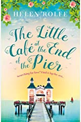 The Little Café at the End of the Pier: The best new feel-good romance you'll read this year Kindle Edition