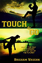 Touch & Go (The Midwest Series Book 3) (English Edition)
