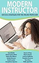 Modern Instructor: Success Strategies for the Online Professor