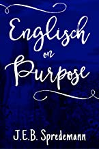 Englisch on Purpose (Amish by Accident Trilogy Book 3)