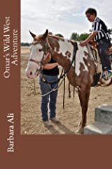 Omar's Wild West Adventure (Omar's Adventures) Kindle Edition