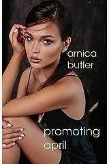 Promoting April (Corrupting April Book 2) Kindle Edition