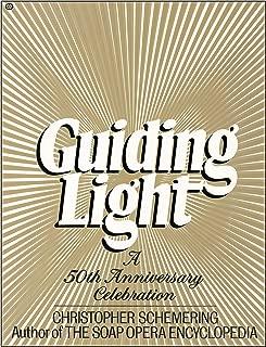 Guiding Light: A 50th Anniversary Celebration