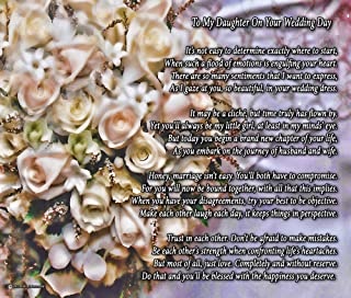 to My Daughter On Your Wedding Day - One Parent - Poem Print (8x10) - Beautiful Bride Wedding Gift from Mom or Dad