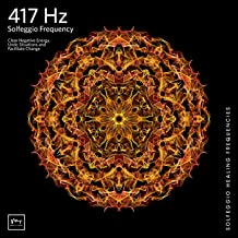 417 Hz Undoing Situations and Facilitating Change