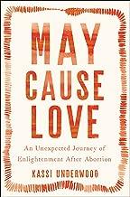 May Cause Love: A Memoir