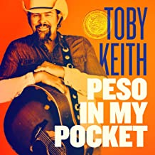 Toby Keith - 'Peso In My Pocket'