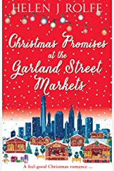 Christmas Promises at the Garland Street Markets: A feel good Christmas romance (New York Ever After, Book 5) Kindle Edition