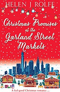 Christmas Promises at the Garland Street Markets: A feel good Christmas romance (New York Ever After, Book 5)