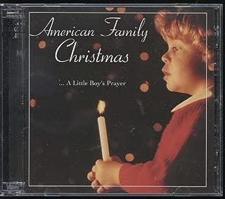 American Family Christmas : A Little Boy's Prayer