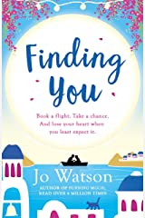 Finding You: A hilarious, romantic read that will have you laughing out loud (English Edition) Format Kindle